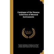 Catalogue of the Stearns Collection of Musical Instruments
