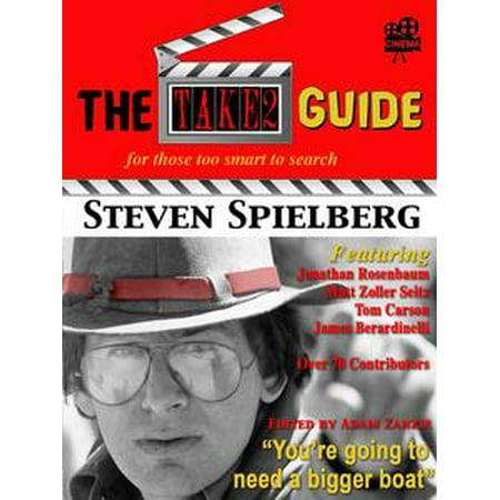 The Take2 Guide To Steven Spielberg - eBook (Steven Spielberg Halloween Movies)