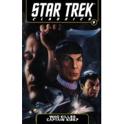 Star Trek Classics Volume 5: Who Killed Captain Kirk? - eBook