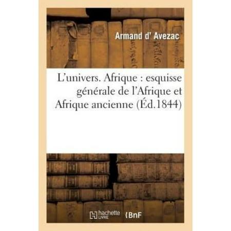 L  039 Univers  Afrique  Esquisse Generale De L  039 Afrique Et Afrique Ancienne  Histoire   French