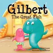 Gilbert the Great Fish