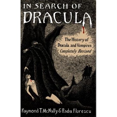 In Search of Dracula : The History of Dracula and Vampires - Vampires History