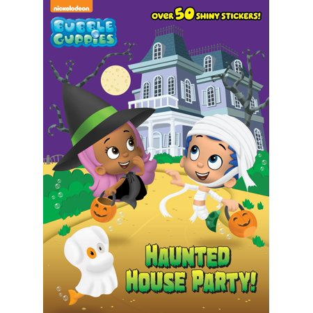 Haunted House Party! (Bubble Guppies) - Popular Halloween Books For Preschoolers