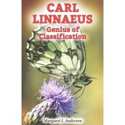 Carl Linnaeus : Genius of Classification