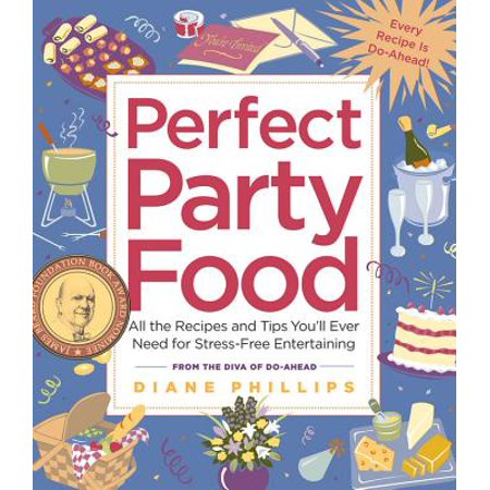 Perfect Party Food : All the Recipes and Tips You'll Ever Need for Stress-Free Entertaining from the Diva of Do-Ahead - Halloween Recipes Party