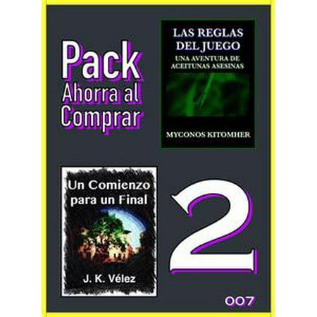 Pack Ahorra al Comprar 2 - 007: Las reglas del juego: Una aventura de aceitunas asesinas & Un Comienzo para un Final - eBook - Ideas Juegos Para Fiestas Halloween