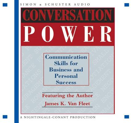 Conversation Power: Communication Skills for Buisiness and Personal Success