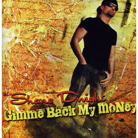 Image of Gimme Back My Money