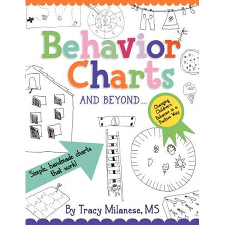 Behavior Charts and Beyond : Simple Hand-Made Charts That