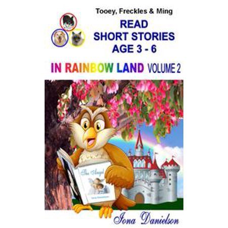 Tooey, Freckles & Ming Read Short Stories Age 3-6 In Rainbow Land Volume 2 - eBook