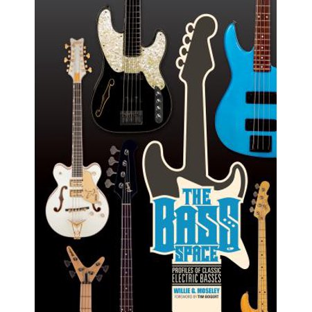 The Bass Space : Profiles of Classic Electric Basses