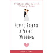 How to Prepare a Perfect Wedding - eBook