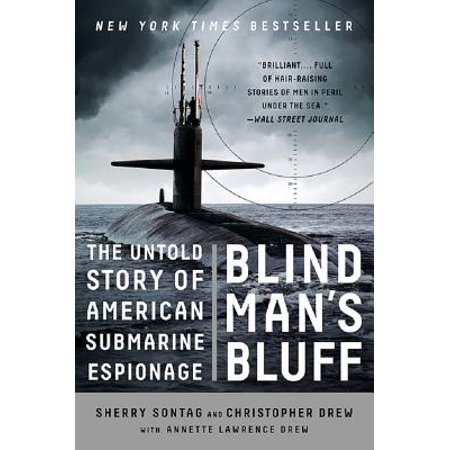 Blind Man's Bluff : The Untold Story of American Submarine