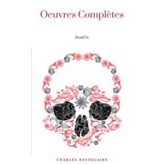 Charles Baudelaire: Oeuvres Complètes - eBook