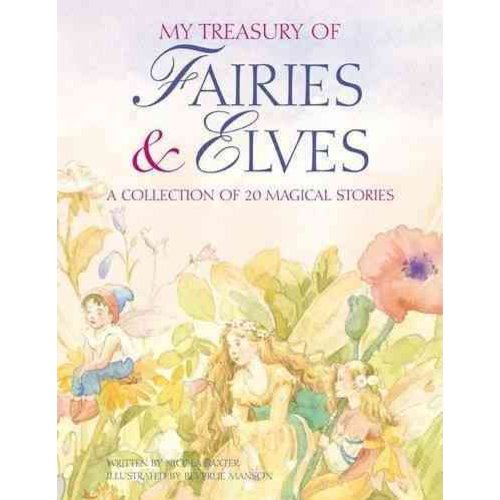 My Treasury of Fairies & Elves: A Collection of 20 Magical Stories