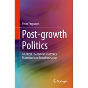 Post-growth Politics - eBook