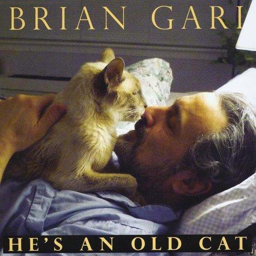 Brian Gari - He's an Old Cat [CD]