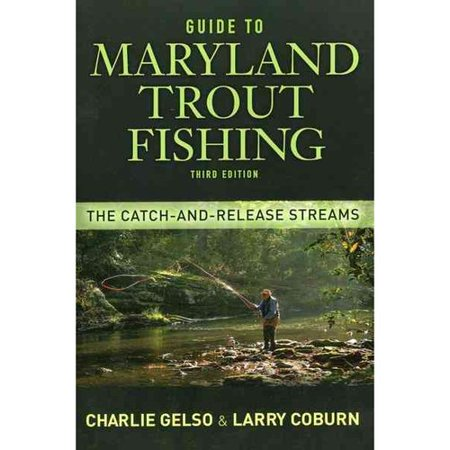 Guide to maryland trout fishing the catch and release for Fishing license md walmart