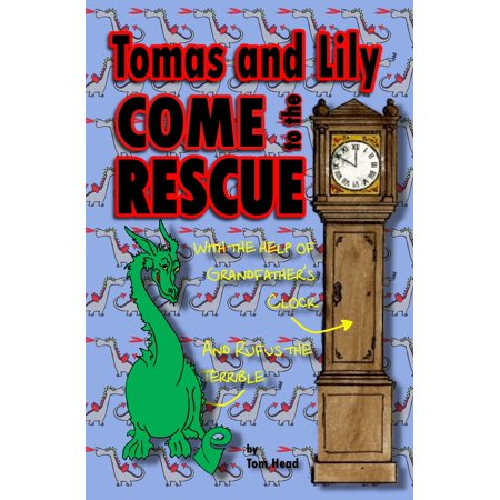 Tom Head - Tomas and Lily Come to the Rescue - eBook