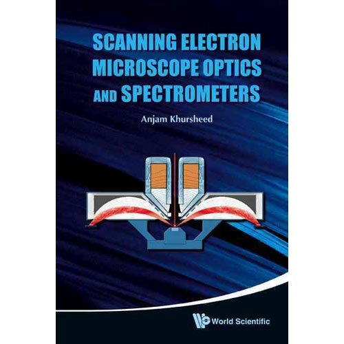 Scanning Electron Microscope Optics and Spectrometers by