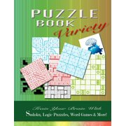 Puzzle Book Variety : Train Your Brain with Sudoku, Logic Puzzles, Word Games & More!