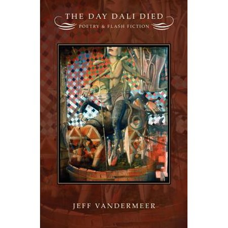 The Day Dali Died : Poetry and Flash Fiction](Halloween Flash Fiction)