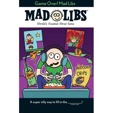 Game Over! Mad Libs](Mad Libs Game)