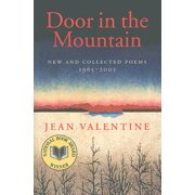 Door in the Mountain : New and Collected Poems, 1965-2003