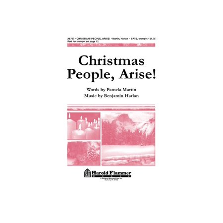 Christmas Shawnee Press - Shawnee Press Christmas People, Arise! SATB composed by Benjamin Harlan