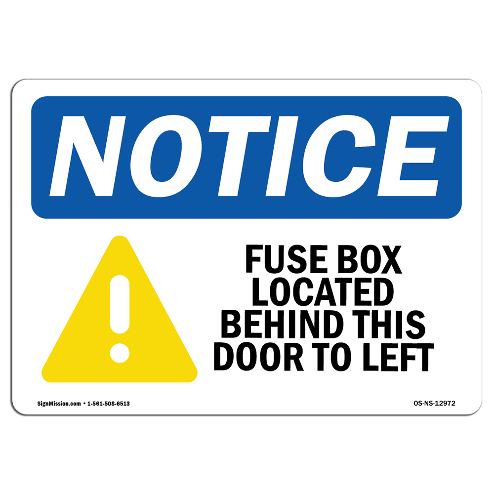 osha notice sign fuse box located behind this choose from rh walmart com fuse  box sign