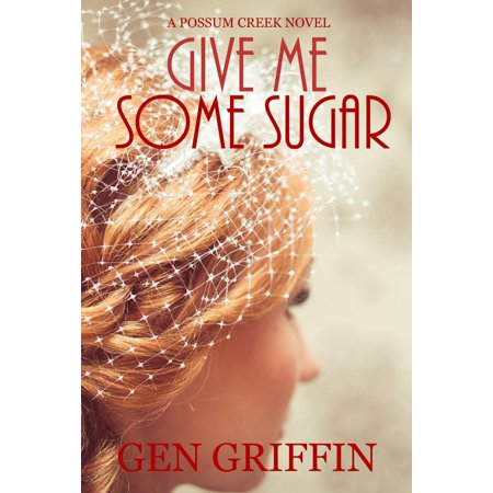 - Give Me Some Sugar - eBook
