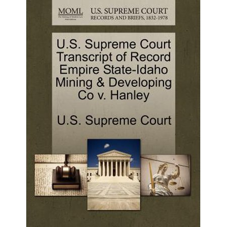 U.S. Supreme Court Transcript of Record Empire State-Idaho Mining & Developing Co V.