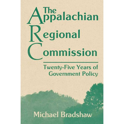 The Appalachian Regional Commission: Twenty-Five Years of Government Policy