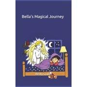 Bella's Magical Journey (Paperback)