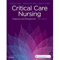Critical Care Nursing: Diagnosis and Management (Paperback)
