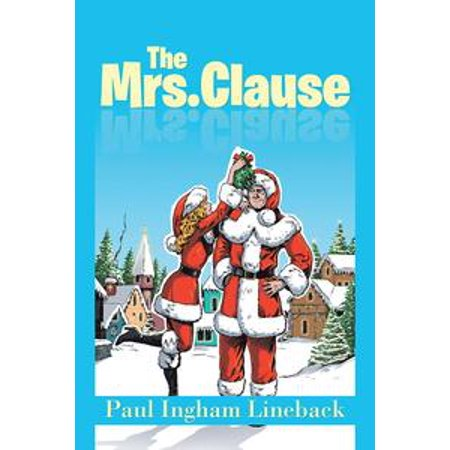 The Mrs. Clause - eBook - Naughty Mrs Clause