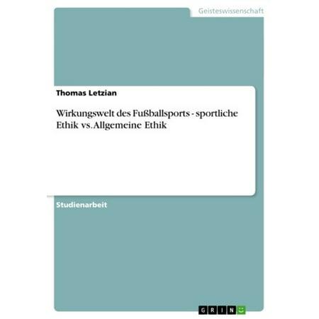 Wirkungswelt des Fußballsports - sportliche Ethik vs. Allgemeine Ethik - eBook (Sportliche Bikini-schwimmen-tops)
