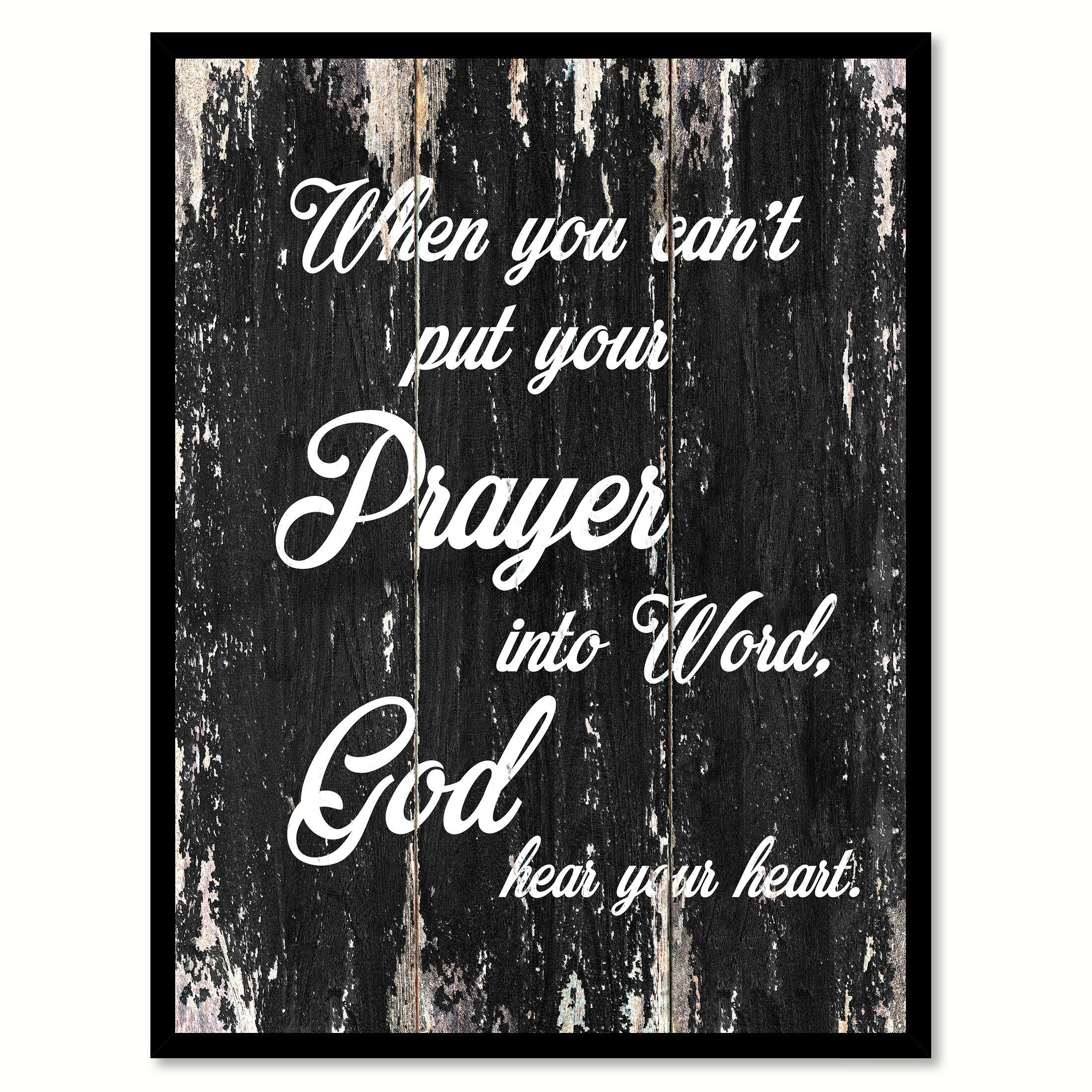 "When You Can't Put Your Prayer Into Word God Hear Your Heart Motivation Quote Saying Black Canvas Print Picture Frame Home Decor Wall Art Gift Ideas 7"" x 9"""