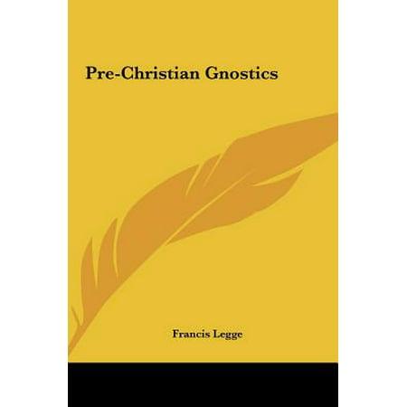 Pre-Christian Gnostics