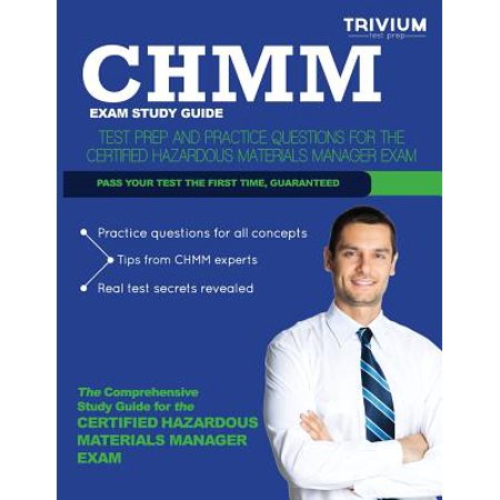 Chmm Exam Study Guide: Test Prep and Practice Questions for the Certified Hazardous Materials Manager Exam