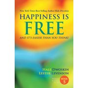 Happiness Is Free and It's Easier Than You Think: Book 5 of 5 - eBook