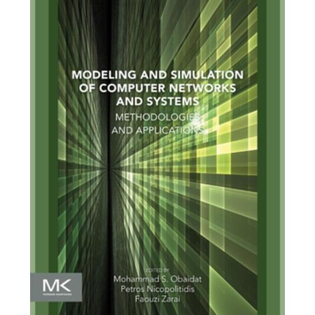 Modeling and Simulation of Computer Networks and Systems -