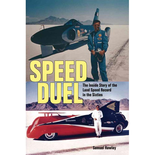 Speed Duel: The Inside Story of the Land Speed Record in the Sixties