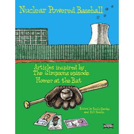 """Nuclear Powered Baseball: Articles Inspired by The Simpsons Episode """"Homer At the Bat"""" - - Simpson Halloween Episodes"""