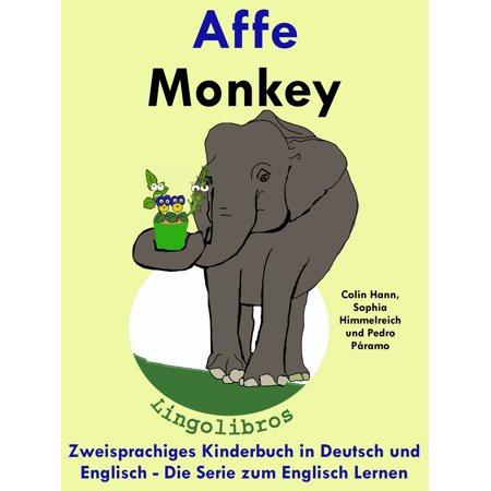 Zweisprachiges Kinderbuch in Deutsch und Englisch: Affe - Monkey - Die Serie zum Englisch Lernen - eBook