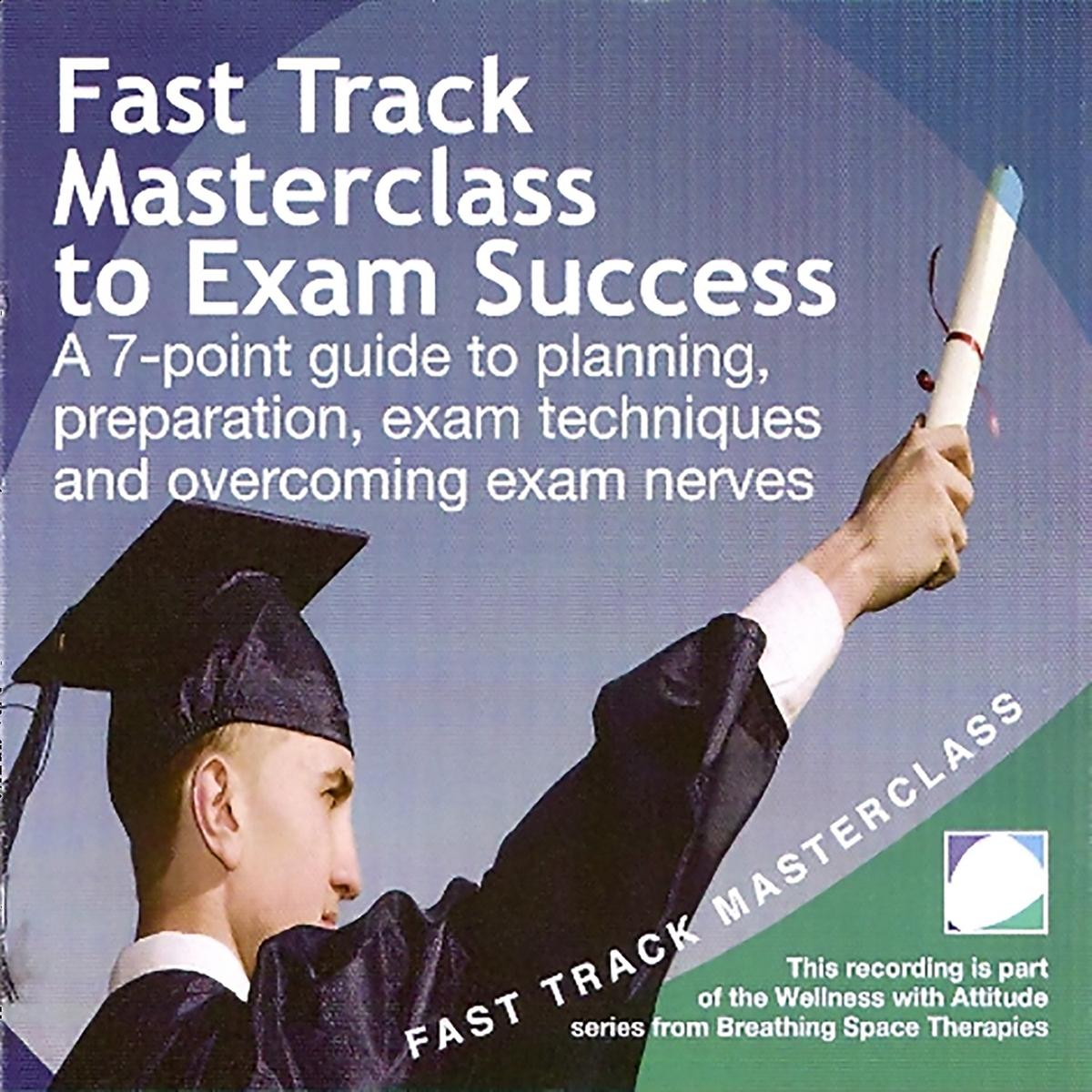 Fast track masterclass to exam success - Audiobook