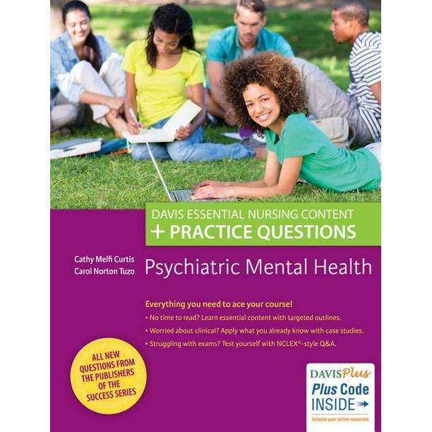 Psychiatric Mental Health: Davis Essential Nursing Content ...