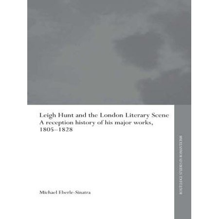 - Leigh Hunt and the London Literary Scene - eBook