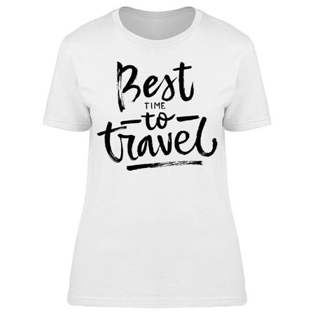 Best Time To Travel Graphic Tee Women's -Image by