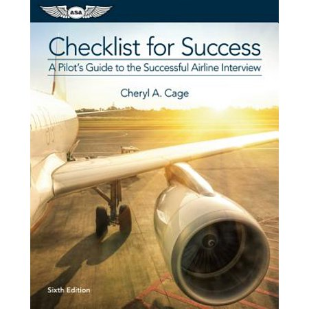 Checklist for Success : A Pilot's Guide to the Successful Airline -